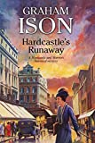 Hardcastle's Runaway (A Hardcastle and Marriott Historical Mystery Book 14)
