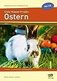 Erste-Klasse-Projekt: Ostern: 7 Stationen - 3-fach differenziert - fächerübergreifend (Selbstgesteuert lernen im Anfangsunterricht)