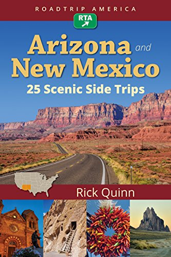 RoadTrip America Arizona & New Mexico:  25 Scenic Side Trips (English Edition)