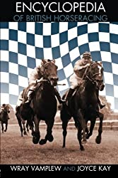 Encyclopedia of British Horse Racing (Routledge Sports Reference Series)