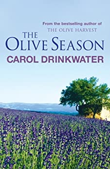 The Olive Season: By The Author of the Bestselling The Olive Farm (English Edition)