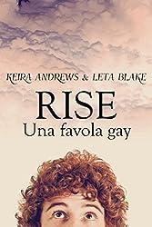 Rise: Una favola gay