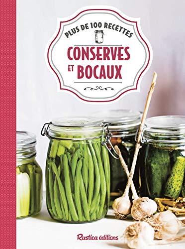 Conserves et bocaux : Plus de 100 recettes par  (Broché - May 17, 2019)