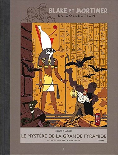 Blake et Mortimer - La collection (Hachette) tome 4. Le mystère de la grande pyramide t.1