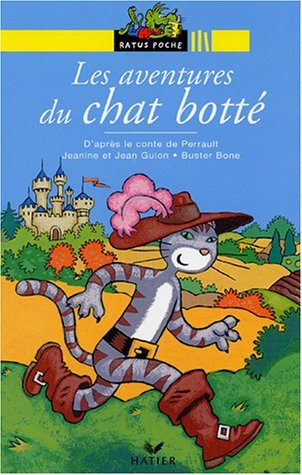 Bibliotheque De Ratus: Les Aventures Du Chat Botte by Jean Guion (2000-12-19)