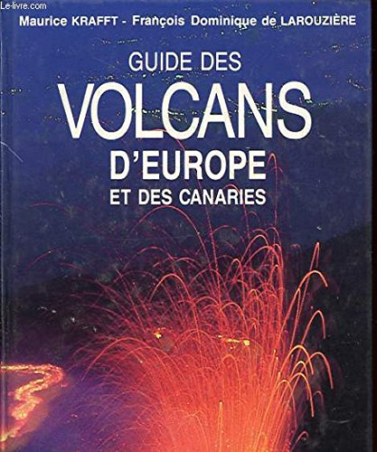 GUIDE DES VOLCANS D'EUROPE ET CANARIES