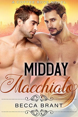 Midday Macchiato (Coffee Boys Book 2) (English Edition)