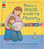 There's A House Inside My Mummy (Orchard Picturebooks)