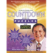 Countdown Book of Puzzles and Games: Over 100 Quizzes, Puzzles and Games Designed to Help Improve Your Countdown Performance