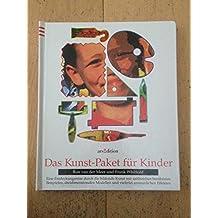 Das Kunst- Paket für Kinder