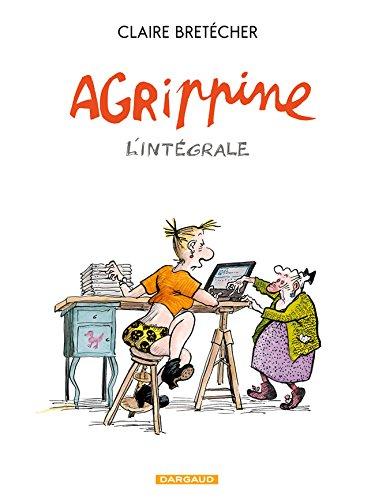 Descargar Libro Agrippine - Intégrale complète - tome 1 - Agrippine intégrale de Claire Bretécher