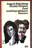 Kloster / Einsam. Zwei autobiographische Romane - August Strindberg