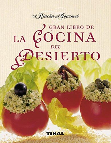 gran-libro-de-la-cocina-del-desierto-el-rincon-del-gourmet