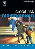 Credit Risk Management (Essential Capital Markets)