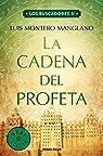 La Cadena del Profeta par Montero Manglano