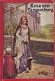 Rosa von Tannenberg und Die Ostereier Zwei Erzählungen