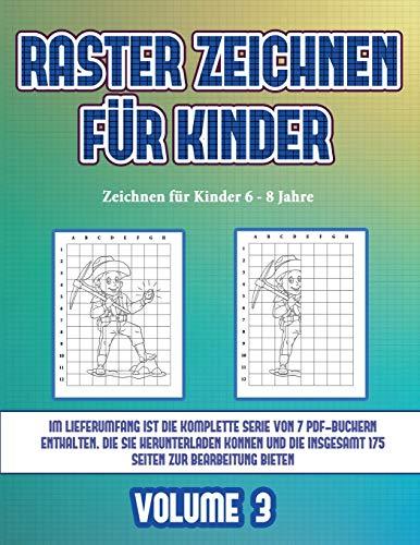 Zeichnen für Kinder 6 - 8 Jahre (Raster zeichnen für Kinder - Volume 3): Dieses Buch bringt Kindern bei, wie man Comic-Tiere mit Hilfe von Rastern zeichnet