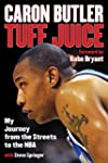 Tuff Juice: My Journey from the Stree...