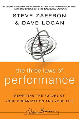 the-three-laws-of-performance-rewriting-the-future-of-your-organization-and-your-life-j-b-warren-ben