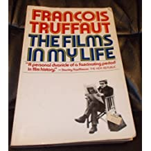 The Films In My Life by Francois Truffaut (1985-03-15)
