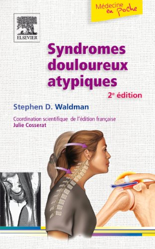Syndromes douloureux atypiques