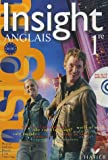 Insight Anglais 1e - Manuel (avec 1 CD audio)