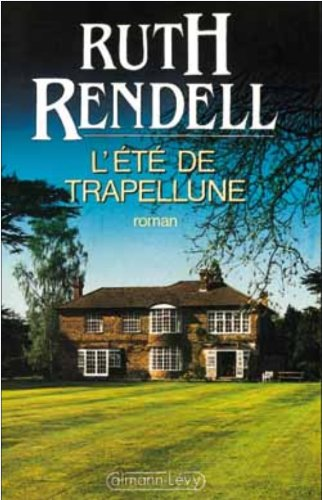 L'Été de Trapellune par Ruth Rendell