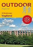 Vogtland (25 Wanderungen) (Outdoor Regional) - Kay Tschersich