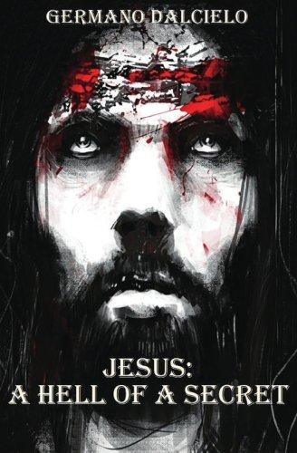 Jesus A hell of a secret