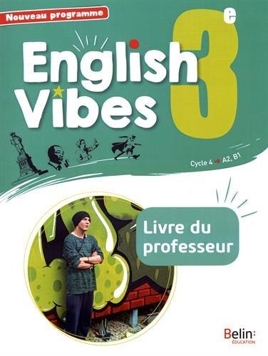 Anglais 3me 2017 Livre du Professeur English Vibes
