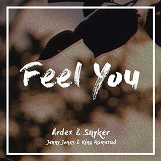 Feel You (feat. Jenny Jones & King Kamerad)