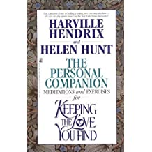 The Personal Companion: A Workbook for Singles: Written by Harville Hendrix, 1995 Edition, Publisher: Atria Books [Paperback]