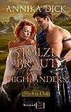 Die stolze Braut des Highlanders (MacKay-Clan 1)