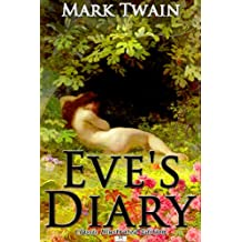 Eve's Diary - Classic Illustrated Edition (English Edition)