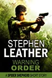 Warning Order (Spider Shepherd) by Stephen Leather