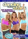 Dancing With The Stars: Fat Burning Cardio Dance [DVD] [Region 1] [NTSC] [US Import]