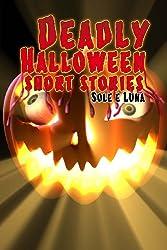 Deadly Halloween - Short Stories