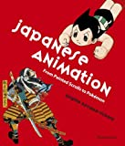 Japanese Animation: From Painted Scrolls to Pokémon