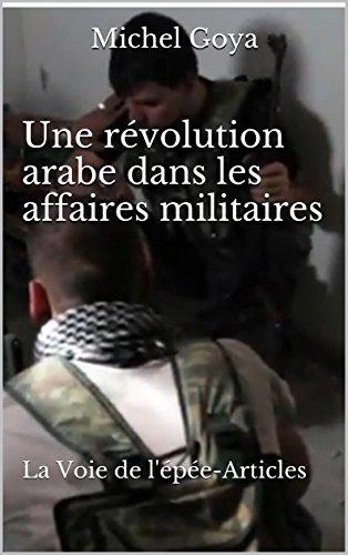 Une révolution arabe dans les affaires militaires: La Voie de l'épée-Articles