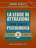 eBook Gratis da Scaricare La Legge di Attrazione come verita psicologica (PDF,EPUB,MOBI) Online Italiano