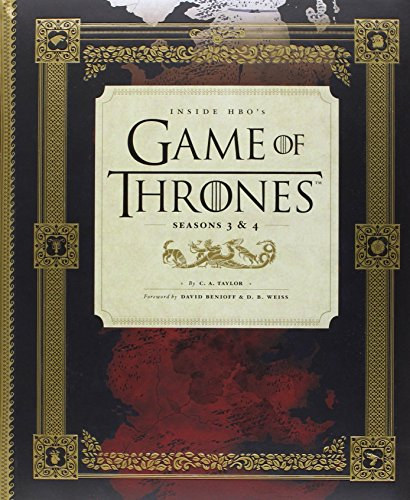 inside-hbos-game-of-thrones-ii-seasons-3-4-games-of-thrones-by-ca-taylor-6-nov-2014-hardcover