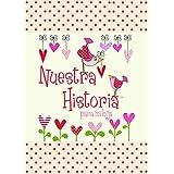 Nuestra Historia - Para Mi Hija