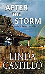 After the Storm: A Kate Burkholder Mystery by Linda Castillo (2015-10-06)