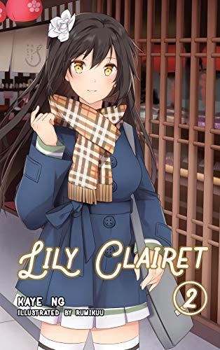 Lily Clairet, Vol. 2 (Light Novel) (English Edition)