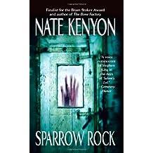 Sparrow Rock by Nate Kenyon (2010-05-01)