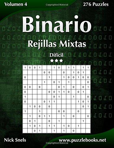 Binario Rejillas Mixtas - Difícil - Volumen 4-276 Puzzles: Volume 4 por Nick Snels