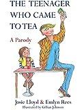 The Teenager Who Came to Tea