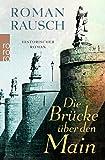 'Die Brücke über den Main' von 'Roman Rausch'