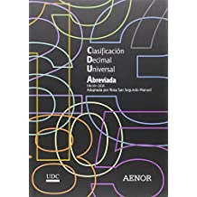 Clasificación Decimal Universal (CDU) abreviada: Edición 2016
