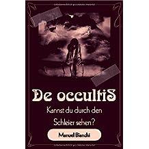 De occultis - Kannst du durch den Schleier sehen?